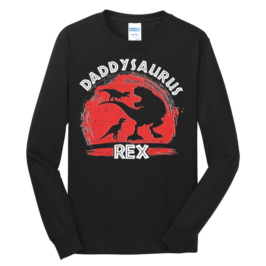 Funny Daddysaurus Rex Father's Day Long Sleeve Shirt