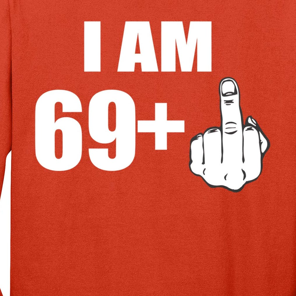 I Am 70 Middle Finger 70th Birthday Gift Long Sleeve Shirt