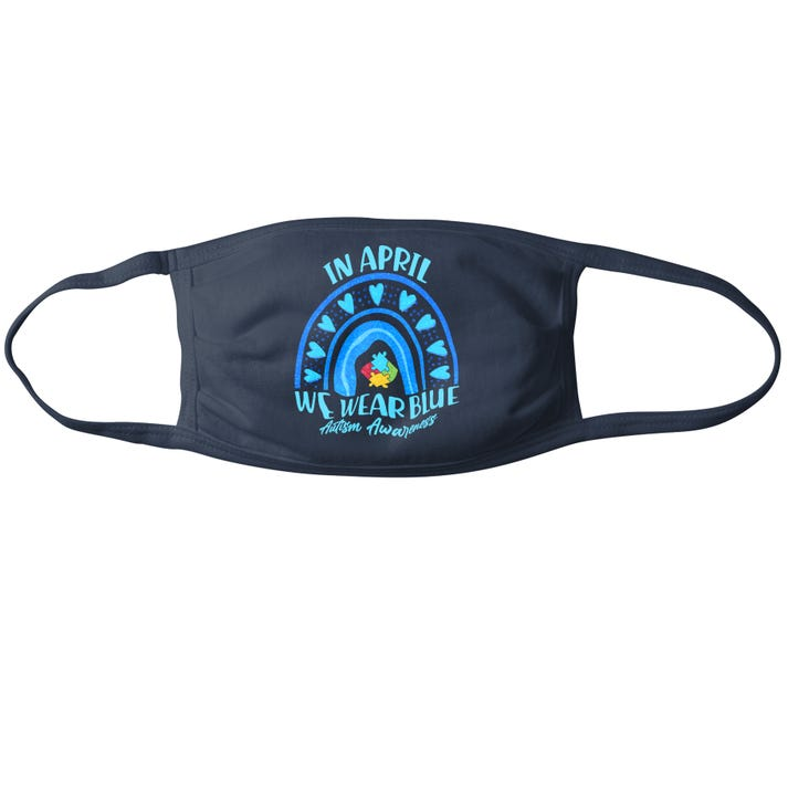 In April We Wear Blue Autism Awareness USA Made Face Mask