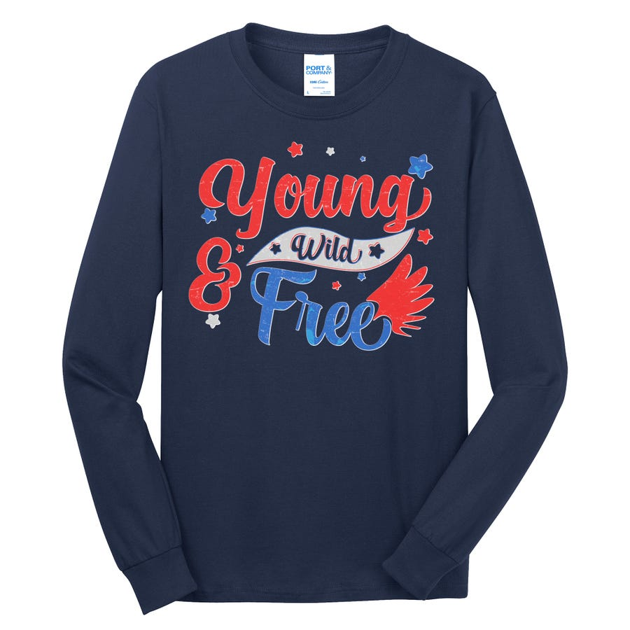 Young Wild And Free USA Long Sleeve Shirt